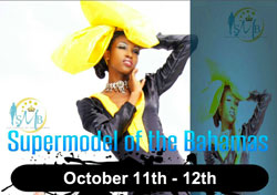 Supermodel of the Bahamas set for October 10th-12th