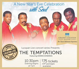 Grand Lucayan presents The Temptations featuring Dennis Edwards on New Year's Eve