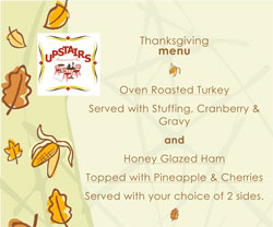 Upstairs Restaurant Freeport Thanksgiving Lunch/ Dinner